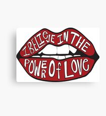 I BELIEVE IN THE POWER OF LOVE Canvas Print