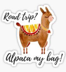 road trip? alpaca my bag!, watercolor alpaca Sticker