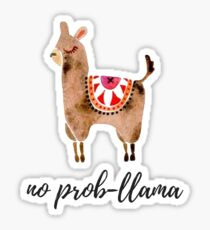 No prob-llama, watercolor llama Sticker