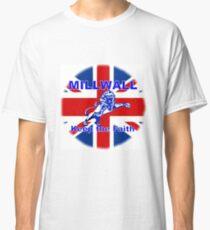 Millwall Keep The Faith. Union Jack,Union Flag, British Flag Classic T-Shirt
