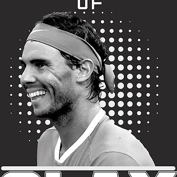 Rafa Nadal the king of Clay by Shirtfashion