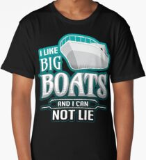 I Like Big Boats And I Can Not Lie | Funny Nautical Long T-Shirt