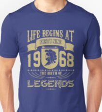 Life begins at forty nine 1968, the birth of Legends! Unisex T-Shirt