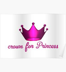 Crown for Princess Poster