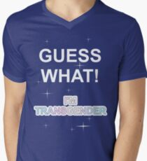 Guess what! I'm transgender T-Shirt