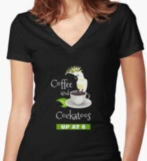 Coffee and Cockatoos Up at Six Funny Parrot T-shirt Women's Fitted V-Neck T-Shirt