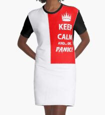 Keep Calm and Panic! Graphic T-Shirt Dress
