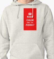 Keep Calm and Panic! Pullover Hoodie