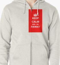 Keep Calm and Panic! Zipped Hoodie