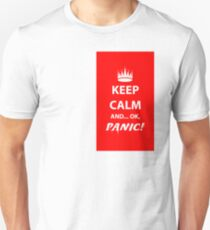 Keep Calm and Panic! Unisex T-Shirt