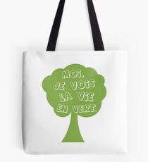 La vie en vert Tote Bag
