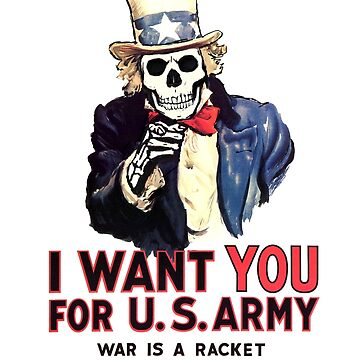 I want you - War is a racket by dukepope