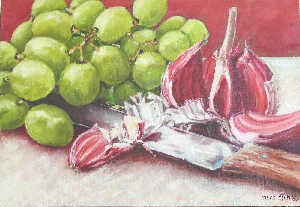 Grapes & Garlic by mark  spink