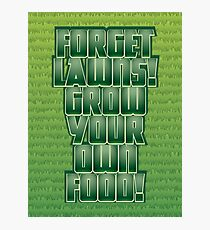 Forget Lawns Photographic Print