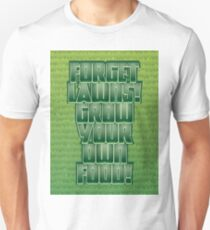 Forget Lawns T-Shirt