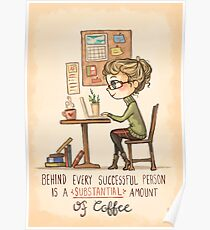 Behind Every Successful Person Poster