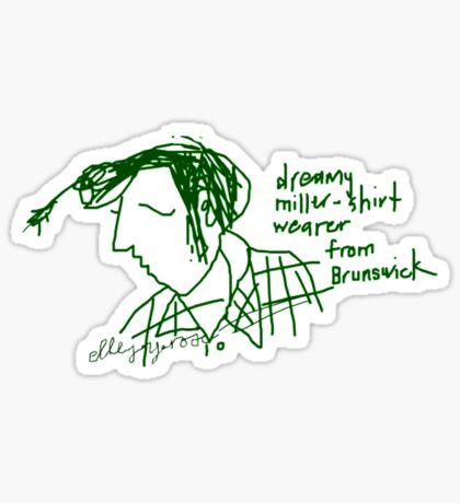 'Dreamy Miller Shirt wearer from Brunswick' Sticker