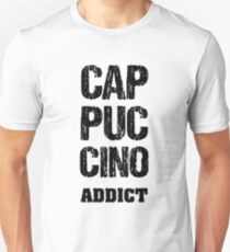 Cappuccino Addict Too T-Shirt