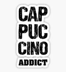 Cappuccino Addict Too Sticker