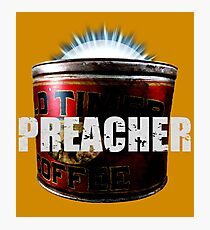 Genesis's Coffee Can (Preacher) Photographic Print