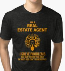 REAL ESTATE AGENT Tri-blend T-Shirt