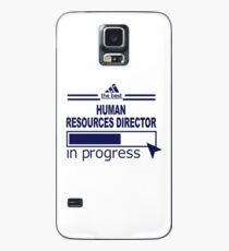 HUMAN RESOURCES DIRECTOR Case/Skin for Samsung Galaxy
