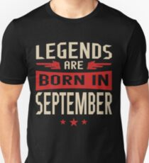 Legends Are Born in September Slim Fit T-Shirt