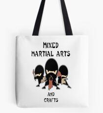 Mixed Martial Arts ... und Kunsthandwerk Tote Bag