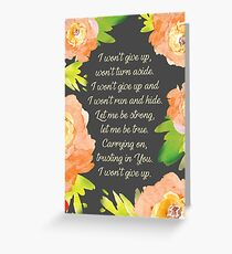 Never Give Up (Peach Floral on Black) Greeting Card