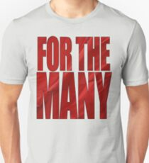 FOR THE MANY T-Shirt