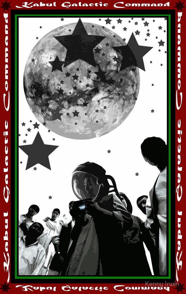 Kabul Galactic Poster Two by Kenny Irwin