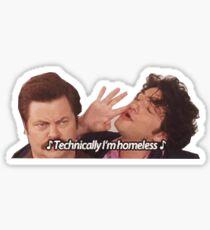 Technically I'm Homeless Sticker