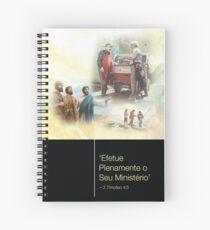 'Efetue plenamente o seu ministério' -2 Timoteo 4:5 Spiral Notebook