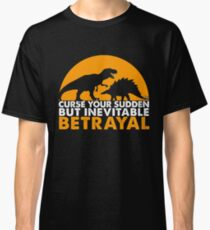 Curse Your Sudden But Inevitable Betrayal : Inspired By Firefly Classic T-Shirt