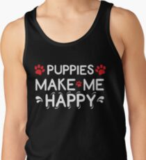 Puppies Make Me Happy Gift Ideas for dog lovers Men's Tank Top