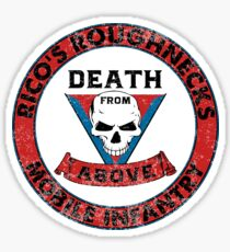 Death From Above - Rico's Roughnecks : Inspired by Starship Troopers Sticker