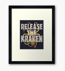 RELEASE THE KRAKEN Framed Print