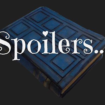 Spoilers ... by robertpartridge