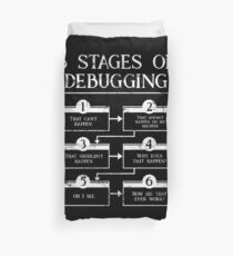 6 Stages Of Debugging Computer Programming Duvet Cover