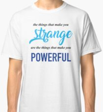"""The Things That Make You Strange Are the Things that Make You Powerful"" Ben Platt Acceptance Speech  Classic T-Shirt"