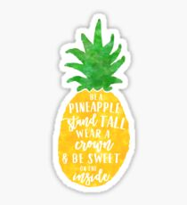Be A Pineapple Sticker