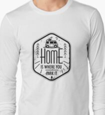 Home is where you park it vanlife camper art black on white Long Sleeve T-Shirt