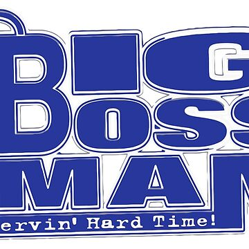 Big Boss Man by kayfabemerch