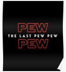 The Last Pew Pew Poster