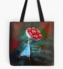 Life is a bowl of cherries Tote Bag