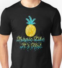 Tropic Like It's Hot T-Shirt
