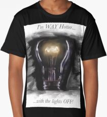 I'm WAY hotter with the lights OFF! Long T-Shirt
