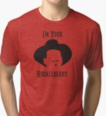 Tombstone: I'm Your Huckleberry Tri-blend T-Shirt