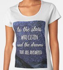 To The Stars Who Listen Women's Premium T-Shirt