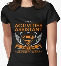 ACTIVITIES ASSISTANT Women's Fitted T-Shirt